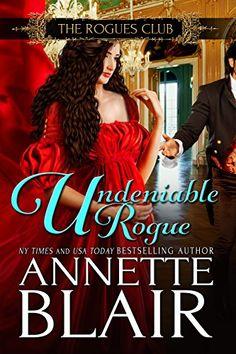 Undeniable Rogue (The Rogues Club Book 1) by Annette Blair http://www.amazon.com/dp/B006RLZVF0/ref=cm_sw_r_pi_dp_mMXEvb1E6W9XC