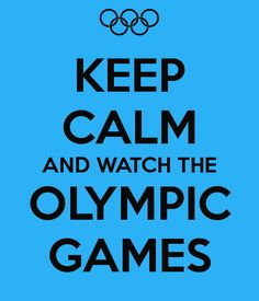 ...and watch Olympic games