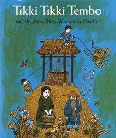 "I read this when I was little & I read it still to little ones. So fun to say ""Tikki Tikki Tembo no sa rembo..."" by Arlene Mosel & illustrated by Blair Lent ."