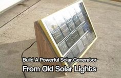 Build A Powerful Solar generator From Old Solar Lights easily and cheaply by using old garden solar lights. Easy to construct. Get off the grid in no time