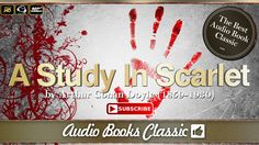 Audiobook: A Study In Scarlet by Arthur Conan Doyle | Full Version | Aud...