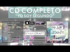"""""""Yo Soy Segundo"""" Disco Completo Evan Craft"""