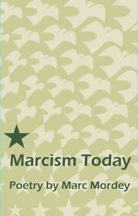 Marcism Today brings together some old favourites and some previously unpublished poems. Book Publishing, Biography, Poems, Fiction, Bring It On, Writing, Celebrities, Unique, Collection