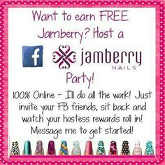Want to get FREE Jamberry, but doing close to nothing?! Host a Jamberry Facebook Party! You invite family and friends, I do the rest of the work! YES, it's that easy!