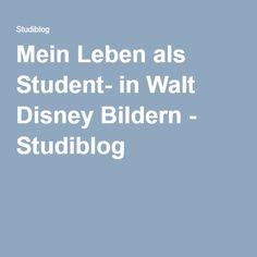 Mein Leben als Student- in Walt Disney Bildern - Studiblog