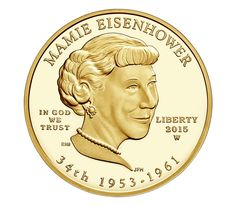 US Gold Coins Mamie Eisenhower 2015 10 Dollars First Spouse Gold Coin