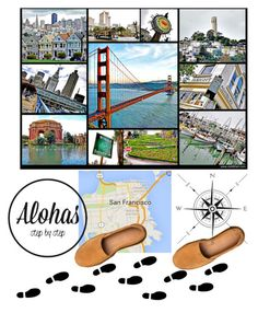 """""""Alohas Travels : San Francisco"""" by joliedy ❤ liked on Polyvore featuring comfort, travel, sandals and alohastravels"""