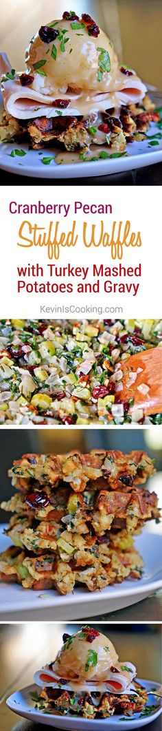Cranberry Pecan Stuffed Waffles with Turkey Mashed Potatoes and Gravy. Use up those Thanksgiving leftovers! www.keviniscooking.com