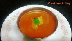 Carrot tomato soup recipe for babies is very healthy and has fab amount of nutrients. Its rich in lycopene and beta carotene and can be made within minutes