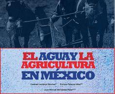 Uso del agua y la agricultura en México