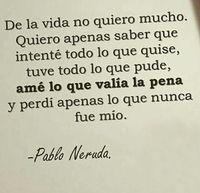 41 Mejores Imágenes De Pablo Neruda Frases Inspirational Qoutes