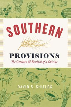 southern food we eat today tastes almost nothing like the dishes our ancestors enjoyed because the varied crops and livestock that originally defined this cuisine have largely disappeared. Now, a growing movement of chefs and farmers is seeking to change that by recovering the rich flavor and diversity of southern food. At the center of that movement is historian David Shields