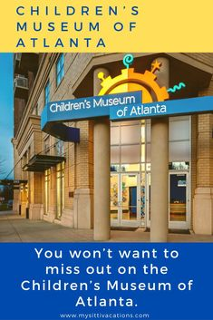 You won't want to miss out on the Children's Museum of Atlanta.  #mysittivacations #winter #travelholic #insidertravel #theweekoninstagram #travellingourplanet #optoutside