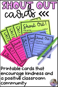 These shout out cards are great for promoting kindness and a positive classroom community! The download contains two sizes of cards--four to a page or six to a page. #classroomcommunity #kindness