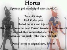 Horus = Jesus = Don't feed me your recycled mythology and expect me to do anything but pity you for your gullibility