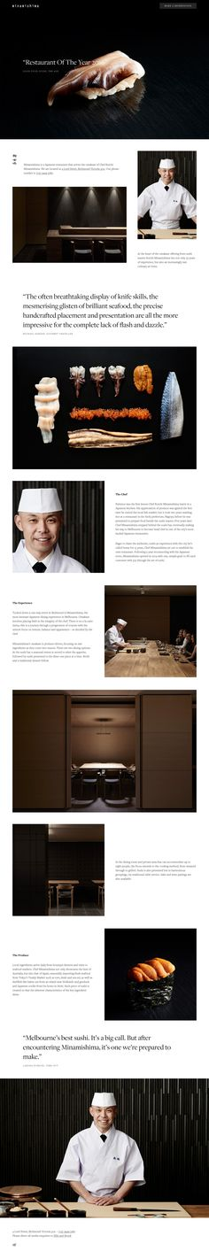 Beautiful blend of clean typography and pristine imagery in this One Pager for Melbourne-based Japanese restaurant, Minamishima. Lovely touch with preloader matching the favicon and how incredibly concise (and effective) is that intro about paragraph