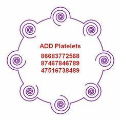 To add platelets.  WBC