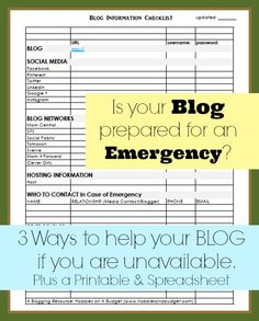 Is your blog ready for emergencies? Print out this form or download the spreadsheet so you can keep up with your information! #bloggingtips