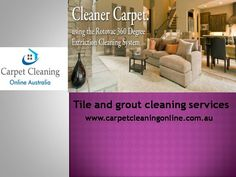 The best and professional Tile and grout cleaning services in Australia with Carpet Cleaning Online. Our tile and grout services are designed to improve your home, your floors, making them look like new. We have many years experience in cleaning. Read More: http://www.carpetcleaningonline.com.au/tile-and-grout-cleaning/