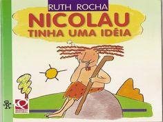 Nicolau Tinha uma Ideia, Ruth Rocha