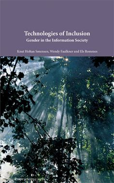 Technologies of Inclusion. Gender in the Information Society