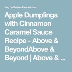 Apple Dumplings with Cinnamon Caramel Sauce Recipe - Above ...
