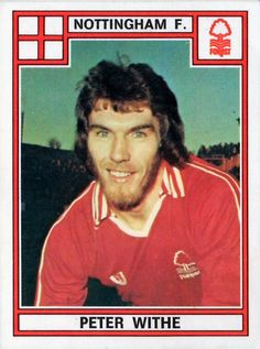 Peter Withe of Nottingham Forest in Football Stickers, Football Cards, Nottingham Forest Fc, British Football, Everton Fc, 1970s, History, English, Soccer Cards