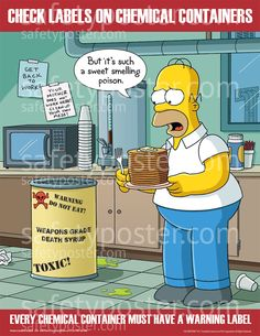 www.SafetyPoster.com - Chemistry Safety Poster - Check Labels On Chemical Containers Simpsons Safety Poster - S1107, $24.99 (http://www.safetyposter.com/chemistry-safety-poster-check-labels-on-chemical-containers-simpsons-safety-poster-s1107/)