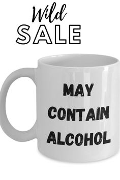 hilarious coffee mugs great for husband coffee mugs gifts or anyone who loves sassy coffee mugs in the morning or anytime mature funny coffee mugs are the way to go when gifting Funny Coffee Mugs, Coffee Humor, Coffee Shop, Coffee Cups, Cool Slogans, Dad Day, Diy Signs, Alcohol, Project Ideas