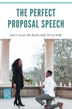 The PERFECT proposal speech. Follow these tips and you will have a sure fire speech ready to go when the time is right.
