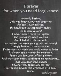 a prayer of forgiveness - when you need that second chance..or the third or fourth prayer of forgiveness, prayer forgive...