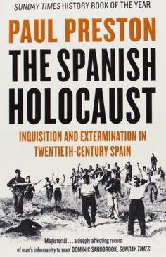 The Spanish Holocaust: Amazon.co.uk: Paul Preston: 9780006386957: Books