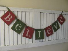 READY to SHIP Believe Christmas Banner Garland by EncoreBanners
