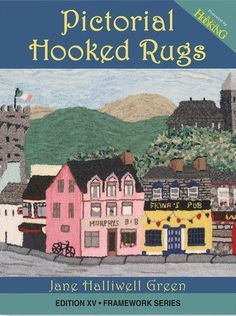 Pictorial Hooked Rugs | Rug Hooking Magazine