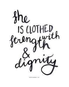 brush script bible verse quote print she is clothed with strength and dignity Inspirational by Sail and Swan