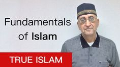 Fundamentals of Islam, Prof. Mahmood Tajar