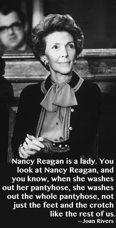 Some memorable looks from the former First Lady Nancy Reagan. Great Jokes, Nancy Reagan, President Ronald Reagan, Joan Rivers, American Presidents, Now And Forever, Famous Faces, Powerful Women, Comedians