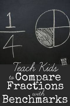 Check Out This Series On Developing Fraction Sense Tons Of Helpful Tips And Resources To Help Kids In Grade Make Sense Of Fractions. This Post Focuses On Using Benchmark Fractions To Understand Equivalent Fractions And Compare Fractions. Comparing Fractions, Teaching Fractions, Math Fractions, Teaching Math, Equivalent Fractions, Maths, Math For Kids, Fun Math, Easy Math