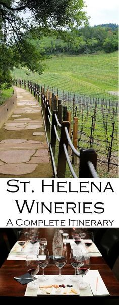 St. Helena Wineries | The Best Itinerary California Wine, California Travel, Northern California, Napa Wine Tasting, Napa Valley Wineries, Napa Winery, Travel Sights, St Helena, Wine Country