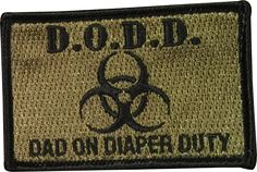 D.O.D.D. (Dad On Diaper Duty) Badge