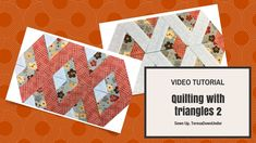 Video tutorial:  Quilting with 60 degree  triangles - 2