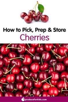 How to Pick, Prep & Store Cherries + nutrition information, recipes, fun facts and more! Fruit Nutrition Facts, Green Grapes Nutrition, Nutrition Chart, Nutrition Shakes, Proper Nutrition, Nutrition Guide, Nutrition Information, Kids Nutrition, Health And Nutrition