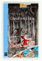 """Capublicita Roja / Alain Serres: ¿Usando como base el archiconocido cuento """"Caperucita roja"""", este libro propone una reflexión irónica y muy divertida sobre la influencia de la publicidad en nuestra vida y nuestras mentes."""