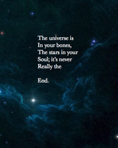 The Universe Is In Your Bones  Not quite true. The truth is... http://tomgrimshaw.com/tomsblog/?p=12167