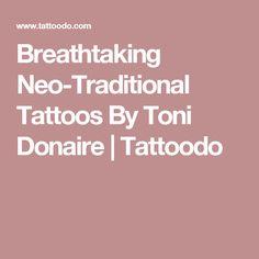 Breathtaking Neo-Traditional Tattoos By Toni Donaire   Tattoodo
