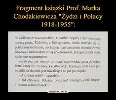 Marka Chodakiewicza Żydzi i Polacy Geology, Poland, Funny Things, Melbourne, Haha, Science, Memes, Historia, Funny Stuff