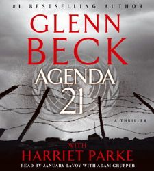 Agenda 21 by Glen Beck and Harriet Parke. Read by January LaVoy.