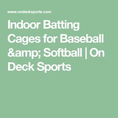 Indoor Batting Cages for Baseball & Softball Indoor Batting Cage, Softball, Baseball, Deck, Amp, Sports, Fastpitch Softball, Hs Sports, Sport