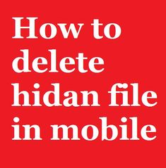 Hello friend must watch this video and remove junk and hidan file in your mobile