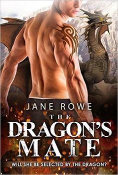 The Dragon's Mate: A BBW Dragon Shifter Romance, Jane Rowe, Shifter Club - Amazon.com